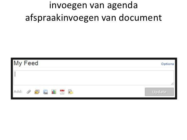 invoegen van agenda afspraakinvoegen van document<br />