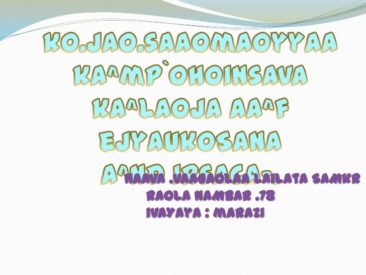 ko.jao.saaomaoyyaaka^mp`ohoinsavaka^laojaAa^fejyaukoSana<br />A^nDirsaca-.<br />naava .vaaGaolaalailataSaMkr<br />raolanaM...