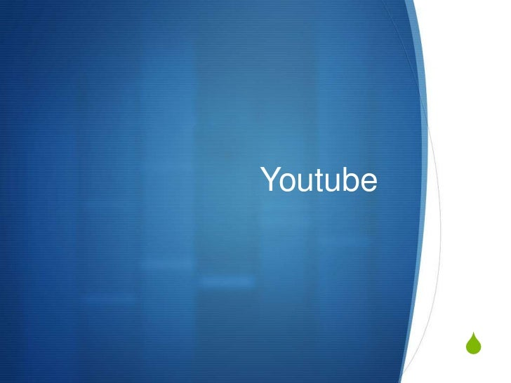 Youtube<br />