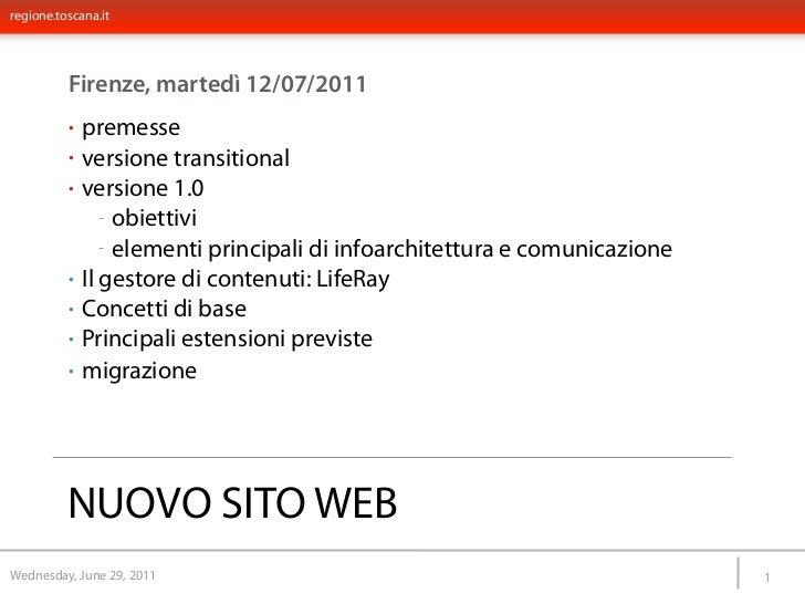 regione.toscana.it          Firenze, martedì 12/07/2011          •   premesse          •   versione transitional          ...