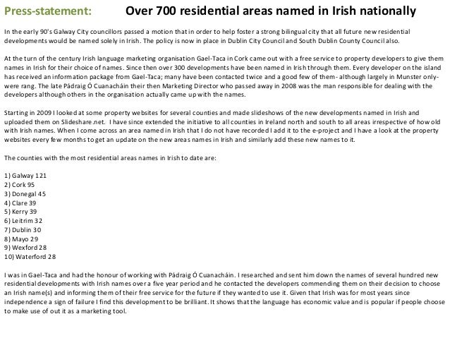 Press-statement: Over 700 residential areas named in Irish nationally In the early 90's Galway City councillors passed a m...
