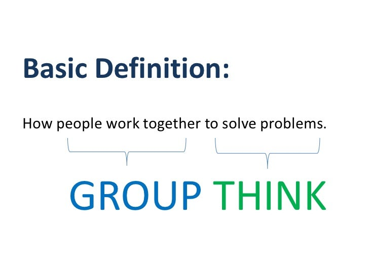 groupthink group dynamics and janis Janis argued that groupthink, a term he used to describe a tendency for extreme concurrence beyond groupthink: political group dynamics and foreign policy.