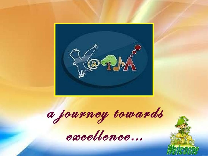 a journey towards excellence…