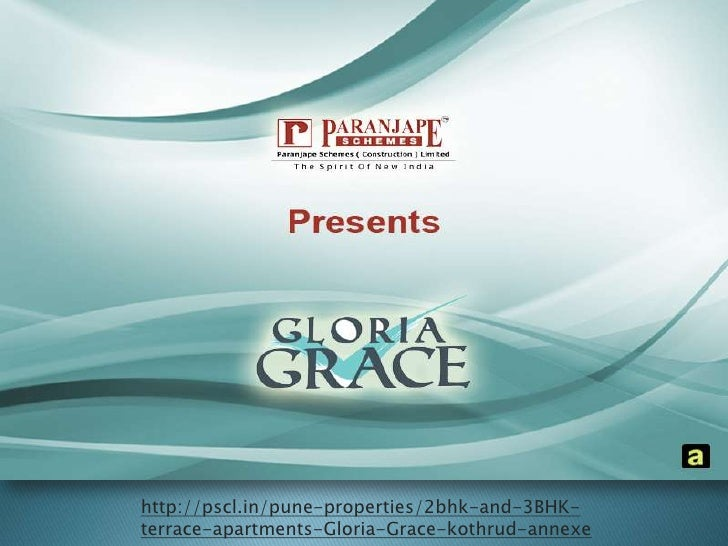 http://pscl.in/pune-properties/2bhk-and-3BHK-terrace-apartments-Gloria-Grace-kothrud-annexe<br />