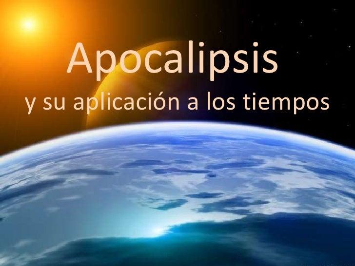 Apocalipsisy su aplicación a los tiempos    AApo