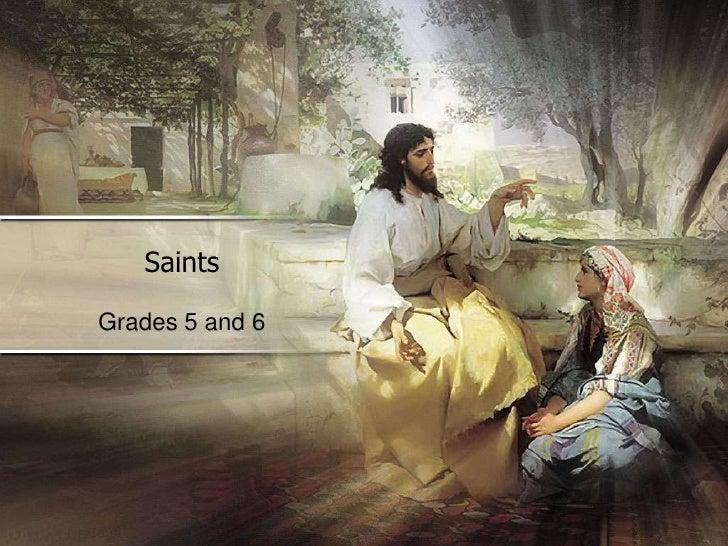 Saints<br />Grades 5 and 6<br />