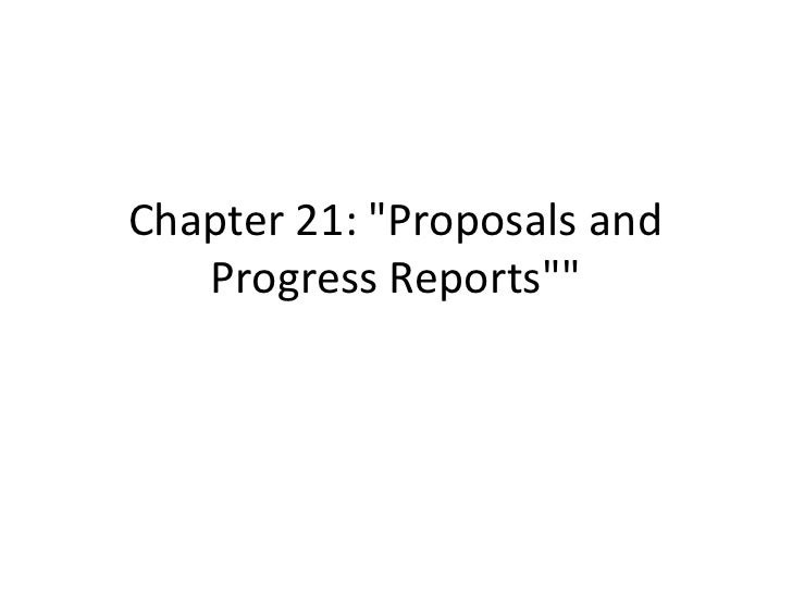 "Chapter 21: ""Proposals and Progress Reports""""<br />"