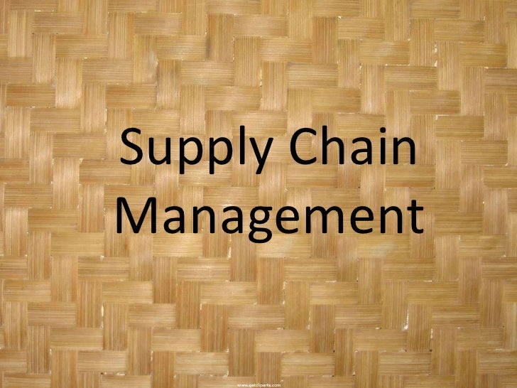 Supply ChainManagement