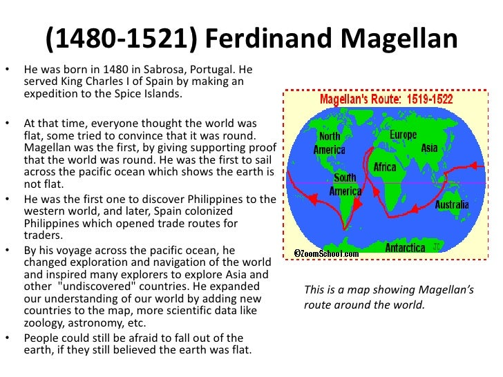 the importance of magellans explorations This is a map of ferdinand magellan's route and the  displays the importance of the sea  in it was produced from explorations conducted by.