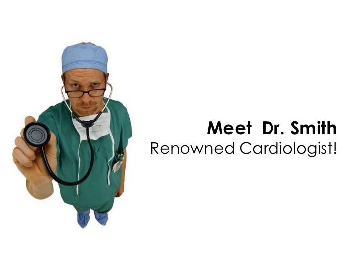 Meet Dr. SmithRenowned Cardiologist!