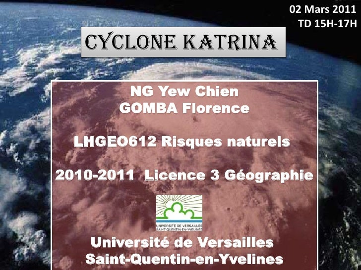 02 Mars 2011                                TD 15H-17H   CYCLONE KATRINA        NG Yew Chien       GOMBA Florence  LHGEO61...