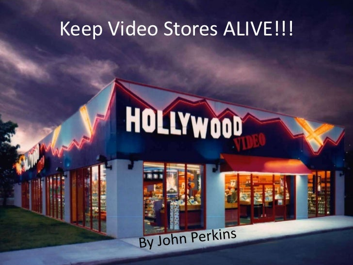 Keep Video Stores ALIVE!!!
