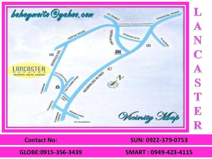 Contact No:           SUN: 0922-379-0753GLOBE:0915-356-3439   SMART : 0949-423-4115