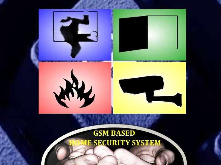 GSM BASEDHOME SECURITY SYSTEM