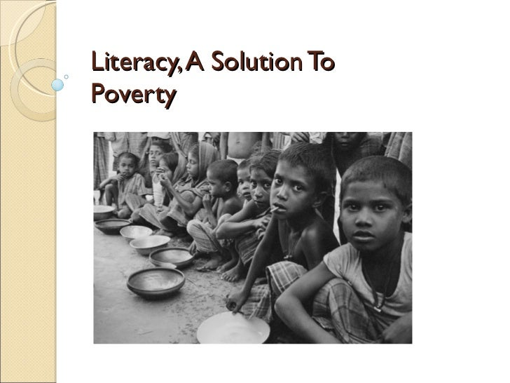 Literacy, A Solution To Poverty