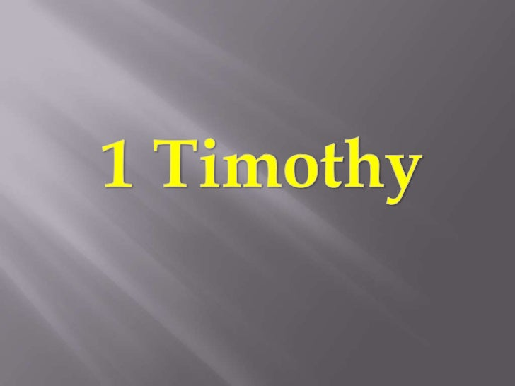    It is a letter from Paul to Timothy       The letter is one of the Pastoral epistles       He is telling him things ...