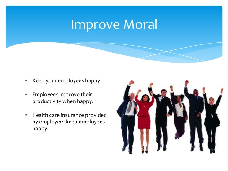 Provide health care insurance to your employees 4 improve moral keep your employees happy ccuart Image collections