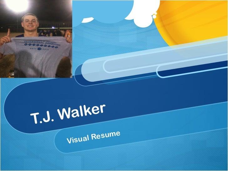 T.J. Walker Visual Resume