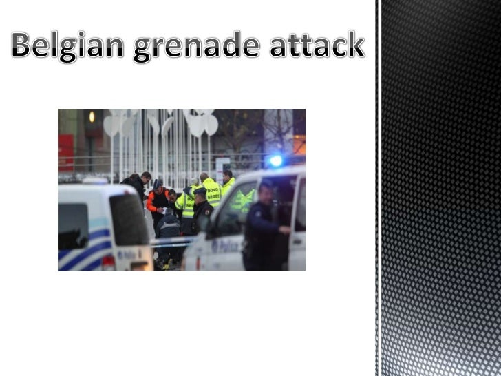 Where did the gunmen attack?   He attacked at the Belgian square.