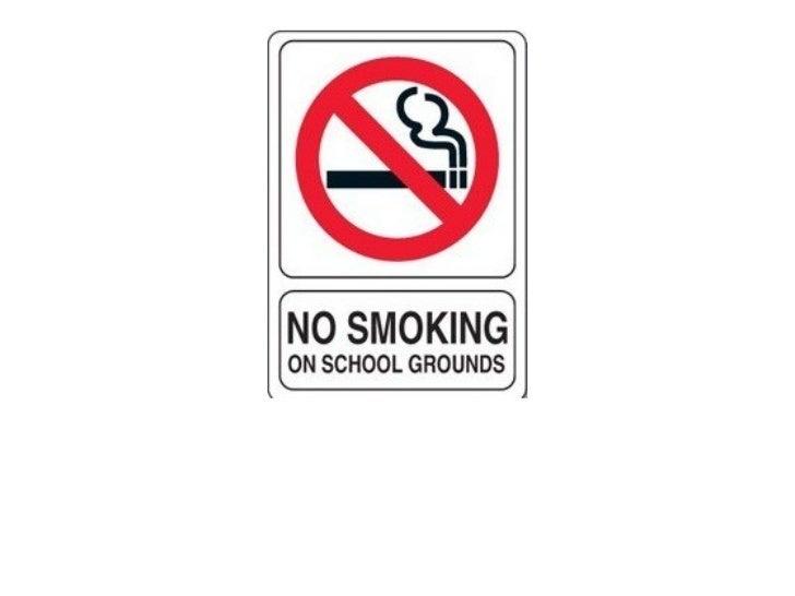 Smoking in public    schools     By: Stephen Trujillo              1