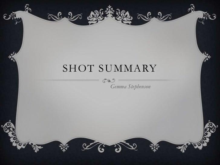 SHOT SUMMARY      Gemma Stephenson
