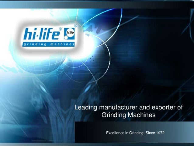 Excellence in Grinding, Since 1972. Leading manufacturer and exporter of Grinding Machines