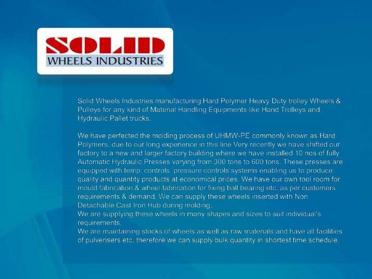 Solid Wheels Industries : Castor Wheels Slide 2