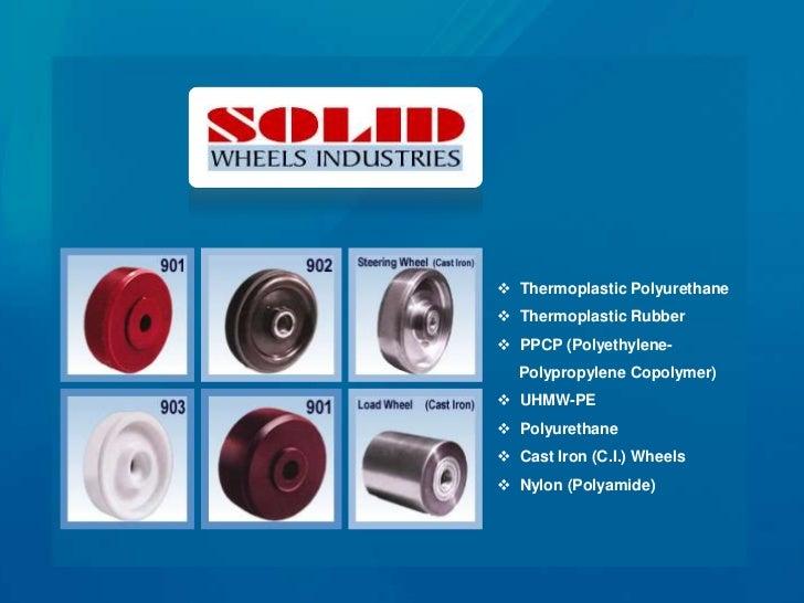 Solid Wheels Industries : Castor Wheels Slide 3