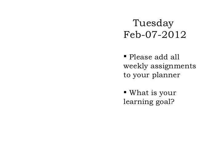 Materials needed for   Tuesday        Today         Feb-07-2012 Pen/Pencil                Please add all                ...