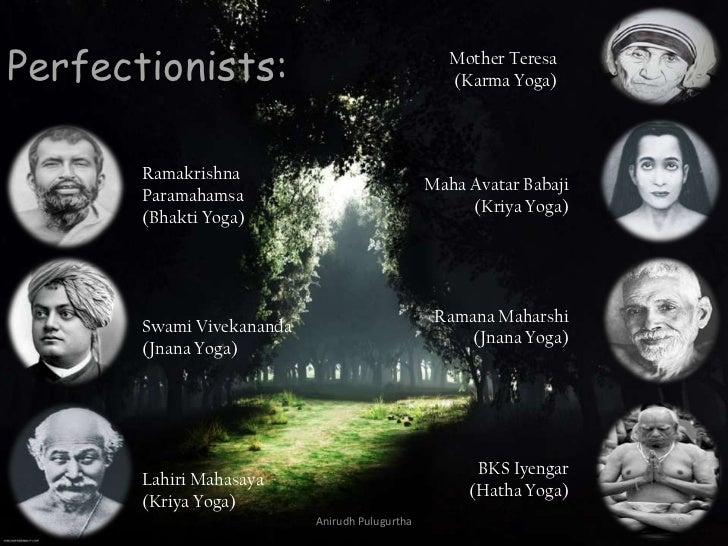Perfectionists:                                    Mother Teresa                                                   (Karma ...