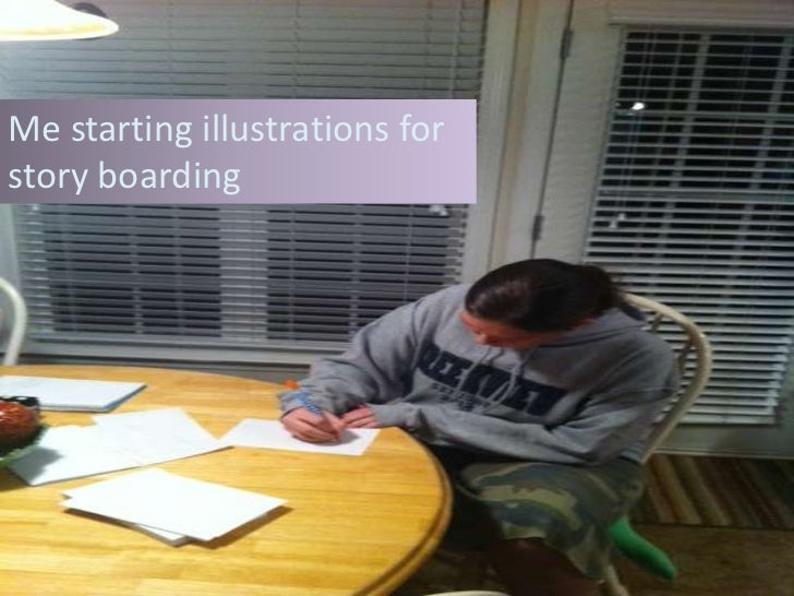 Me starting illustrations forstory boarding
