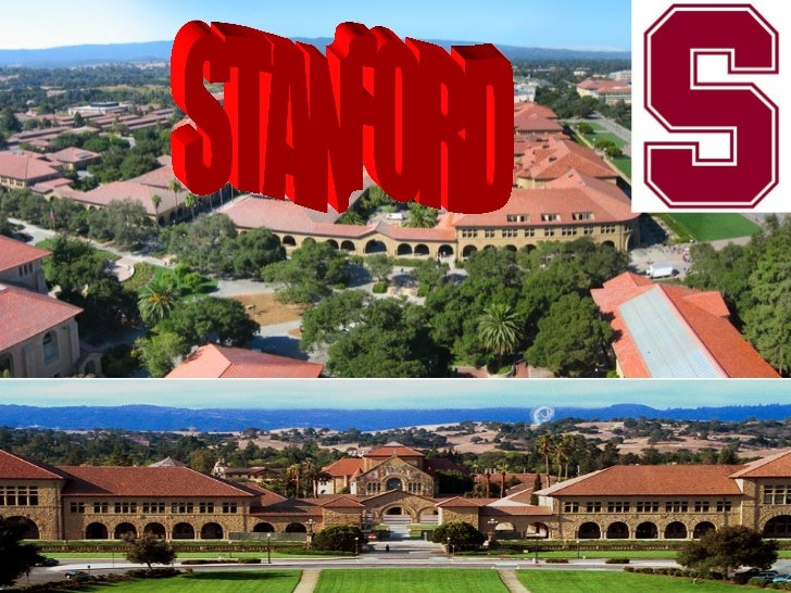 •Stanford is located in the city of Stanford by theSan Francisco bay•It's number of students is 19,945•48% of the students...