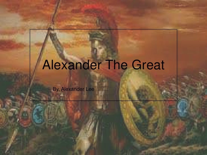 Alexander The Great By, Alexander Lee