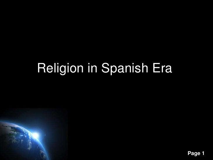 Religion in Spanish Era                          Page 1