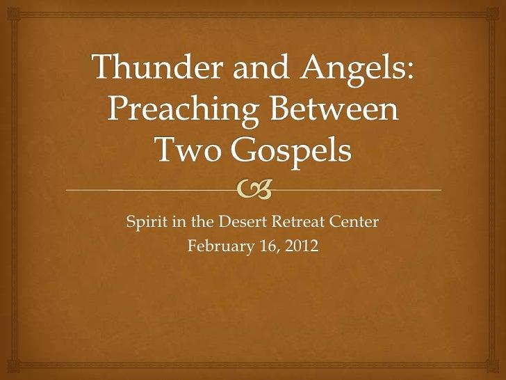 Spirit in the Desert Retreat Center         February 16, 2012