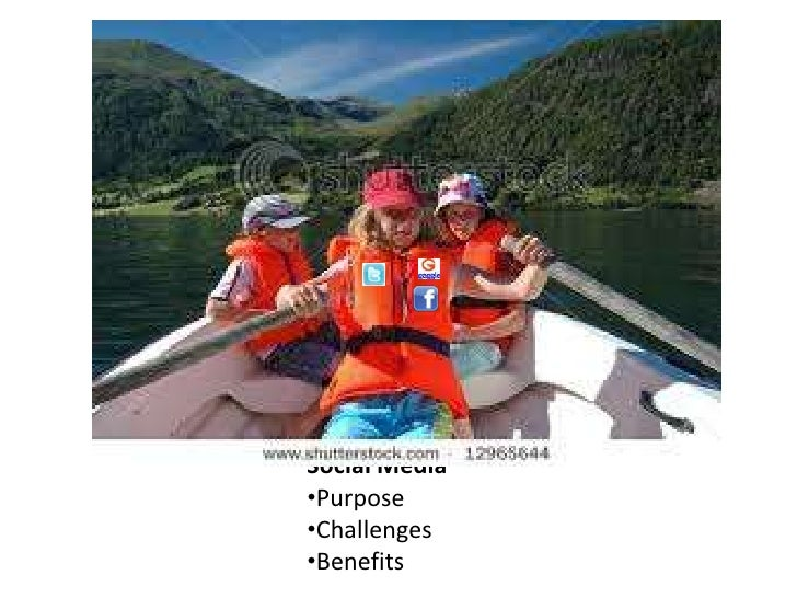 QuestionsSocial Media•Purpose•Challenges•Benefits