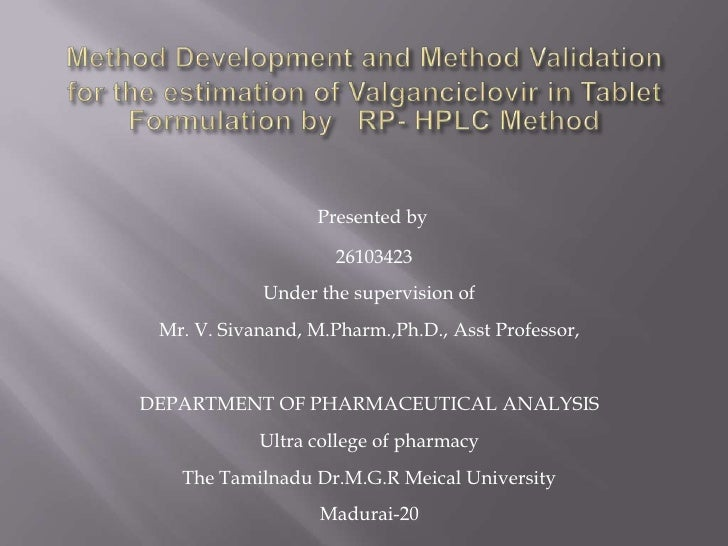 Presented by                     26103423            Under the supervision of Mr. V. Sivanand, M.Pharm.,Ph.D., Asst Profes...