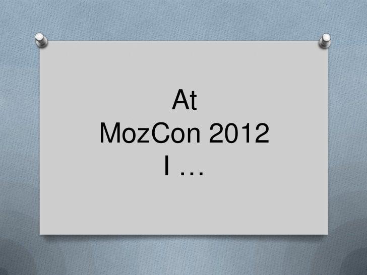 AtMozCon 2012    I…