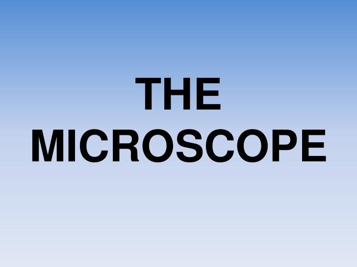 THEMICROSCOPE