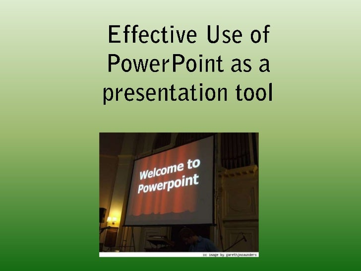 PowerPoint, when displayed via aprojector, is a useful tool for showingaudiences things that enhance what       the speake...