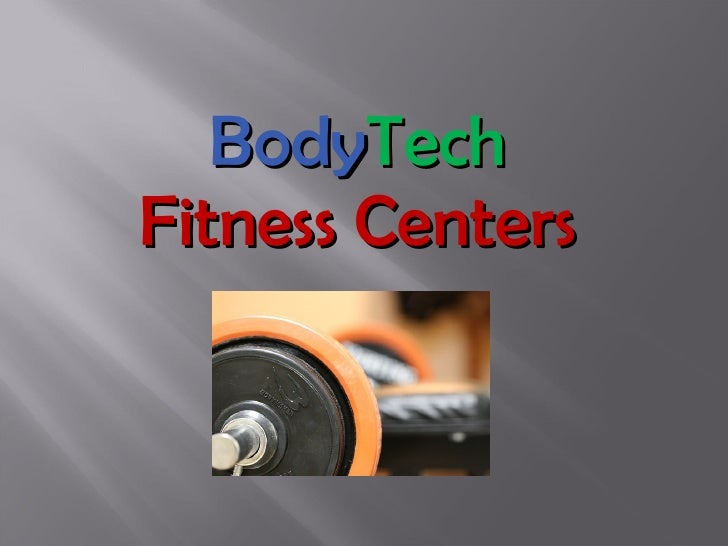Body Tech   Fitness Centers