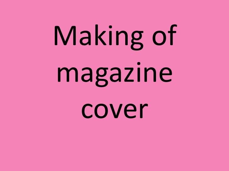 making of school magazine cover
