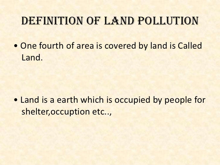 Pollution 25632563 for Soil pollution definition