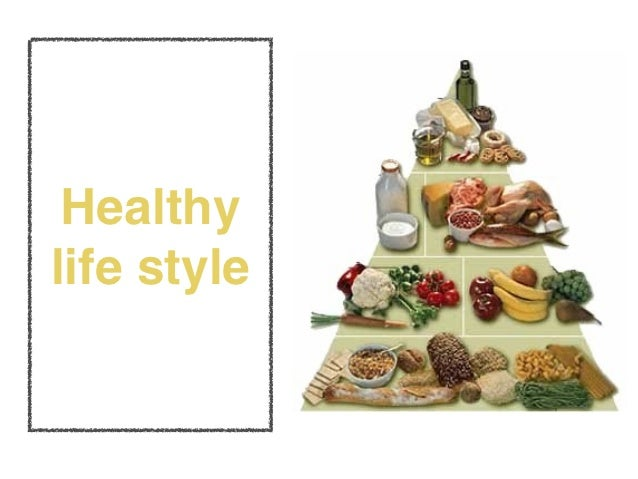 Healthy Life Style. Slide 3