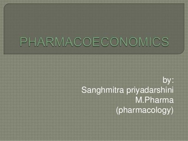 by:Sanghmitra priyadarshini              M.Pharma        (pharmacology)
