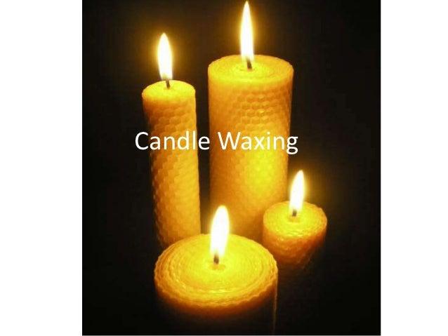 Candle Waxing