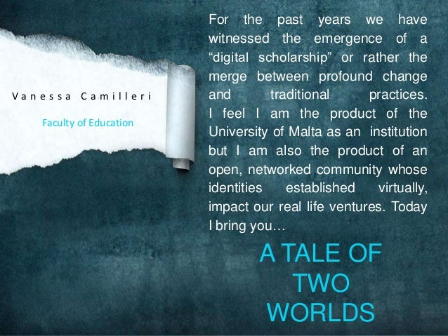"""For the past years we have                          witnessed the emergence of a                          """"digital scholar..."""