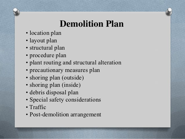 Presentation demolition y k m for Demolition plan template