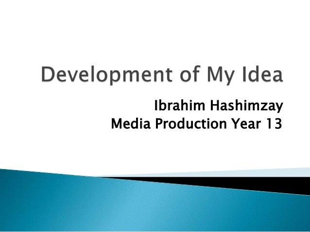 Ibrahim HashimzayMedia Production Year 13