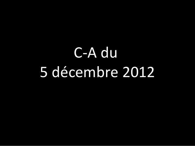 C-A du5 décembre 2012